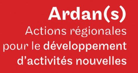 ARDAN, un levier pour le développement de vos nouvelles activités