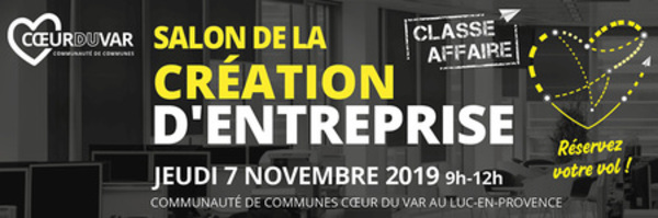 Salon « Classe Affaire » de la création d'entreprise le 07/11 au Luc