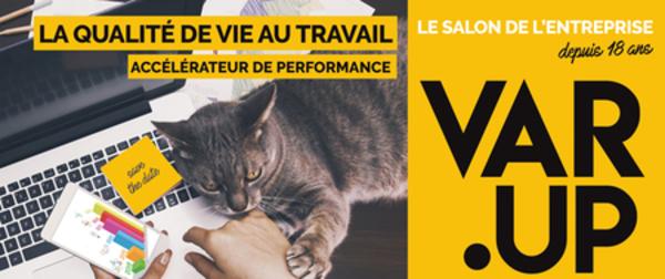 La 18e édition de Var.Up à Toulon sur le thème Qualité de Vie au Travail reporté
