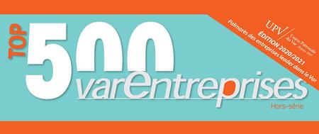 TOP 500 Varentreprises : le palmarès des entreprises leader dans le Var