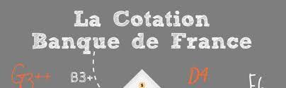 Campagne de cotation de la Banque de France